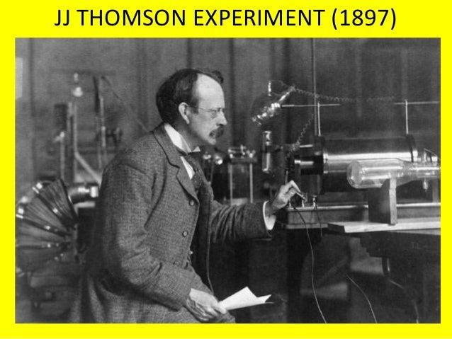 Jj Thomson Experiment 1897