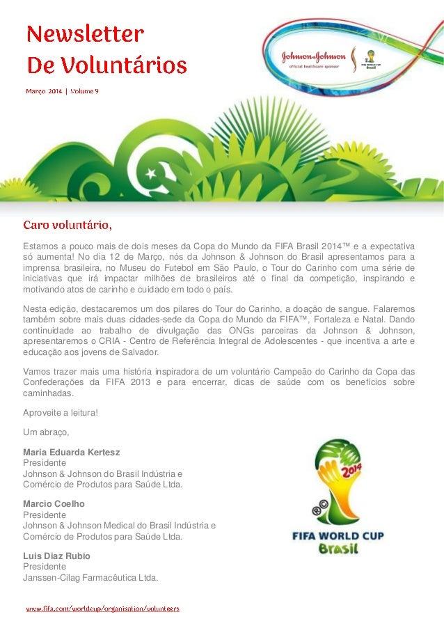 Estamos a pouco mais de dois meses da Copa do Mundo da FIFA Brasil 2014™ e a expectativa só aumenta! No dia 12 de Março, n...