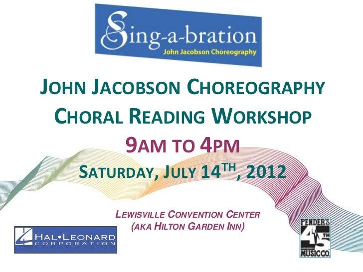 Sing-a-bration 2012: John Jacobson Choreography Workshop | Choral Sheet Music