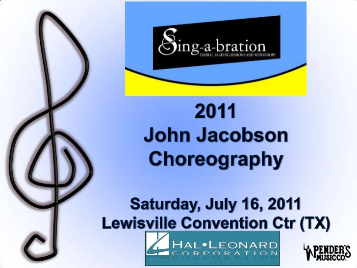 2011John JacobsonChoreographySaturday, July 16, 2011Lewisville Convention Ctr (TX)<br />1<br />