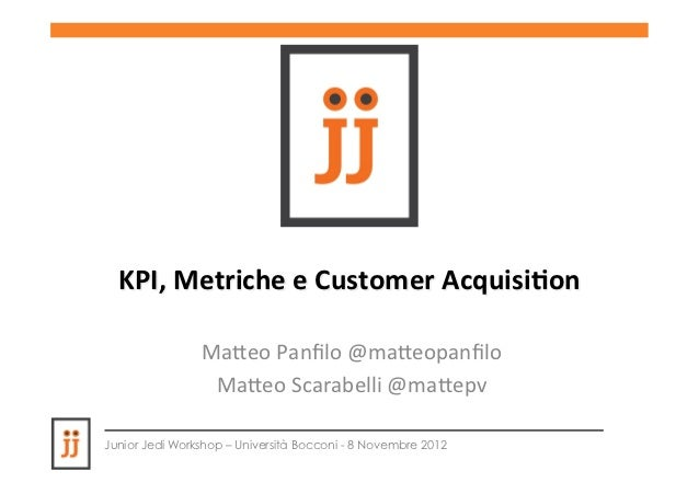 KPIs, metriche e customer acquisition