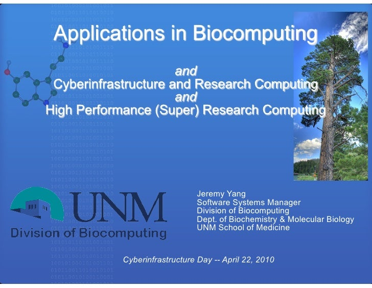 Cyberinfrastructure Day 2010: Applications in Biocomputing