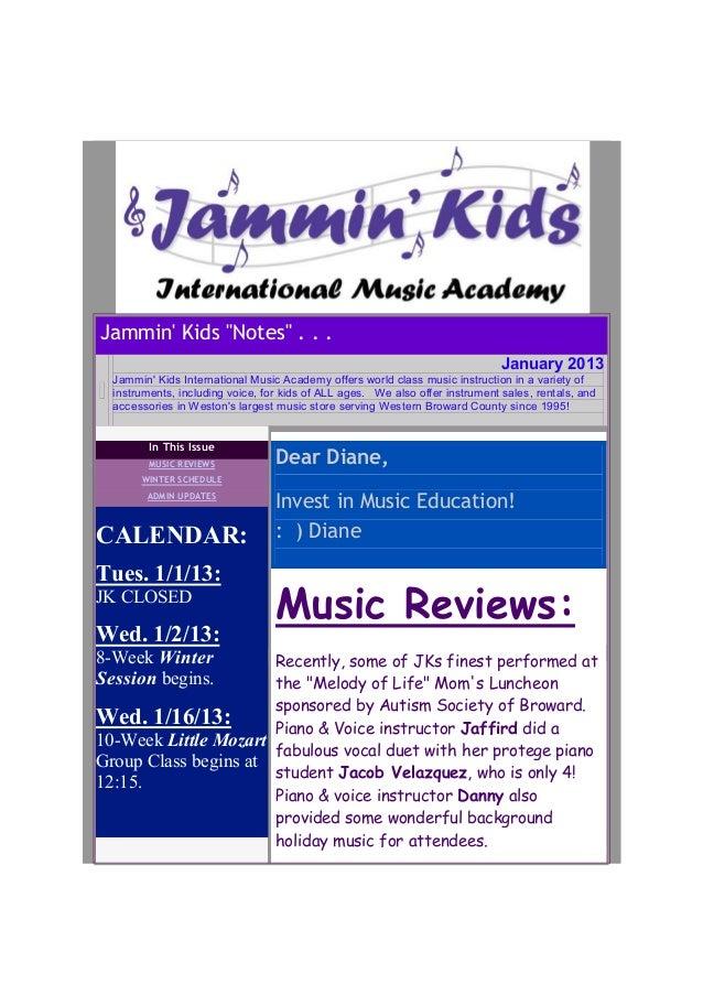 "Jammin Kids ""Notes"" . . .                                                                               January 2013  Jamm..."