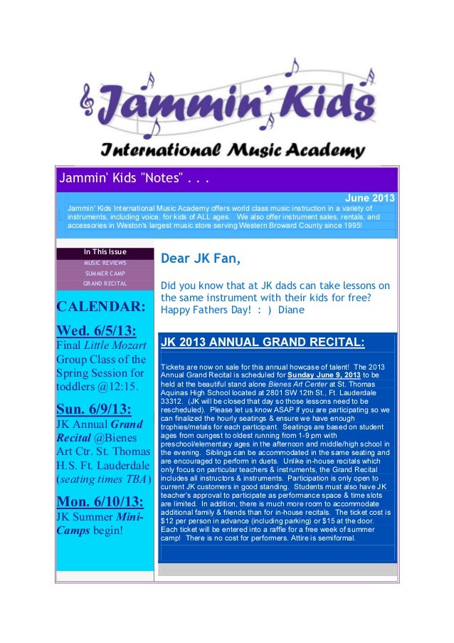 "Jammin Kids ""Notes"" . . .June 2013Jammin Kids International Music Academy offers world class music instruction in a variet..."
