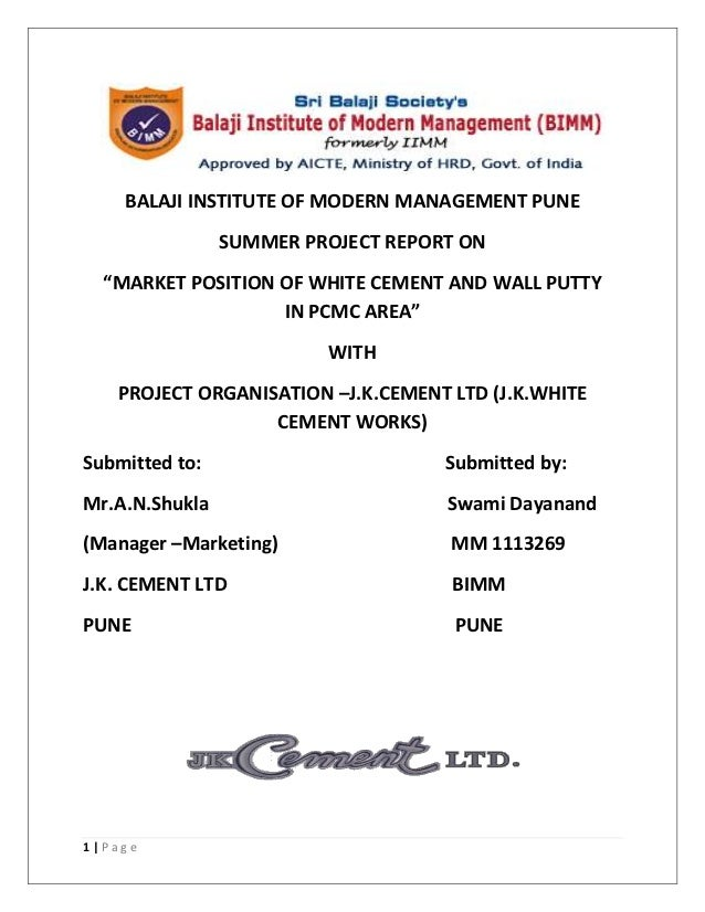 """BALAJI INSTITUTE OF MODERN MANAGEMENT PUNE                SUMMER PROJECT REPORT ON  """"MARKET POSITION OF WHITE CEMENT AND W..."""