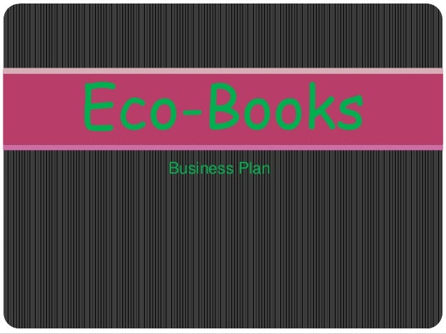 Eco-Books  Business Plan