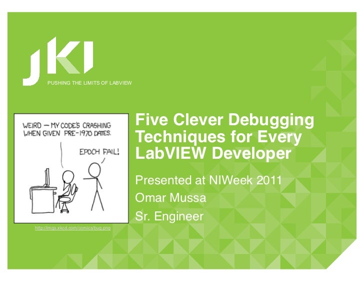 NIWeek 2011: Five Clever Debugging Techniques for Every LabVIEW Developer