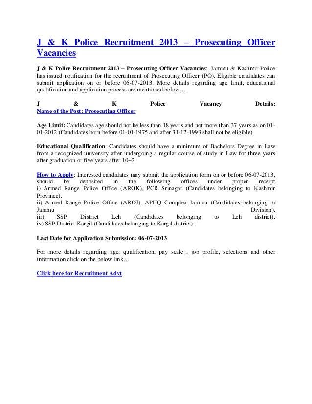 J & K Police Recruitment 2013 – Prosecuting OfficerVacanciesJ & K Police Recruitment 2013 – Prosecuting Officer Vacancies:...