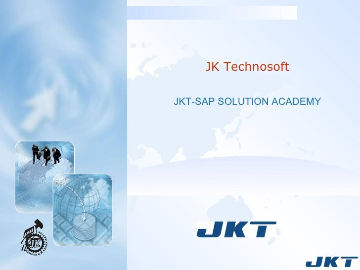 JK Technosoft JKT-SAP SOLUTION ACADEMY