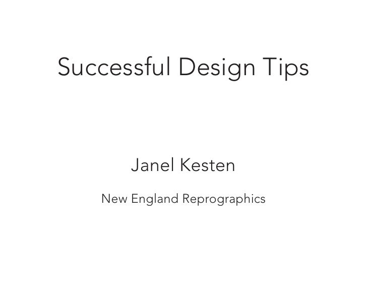Successful Design Tips          Janel Kesten    New England Reprographics