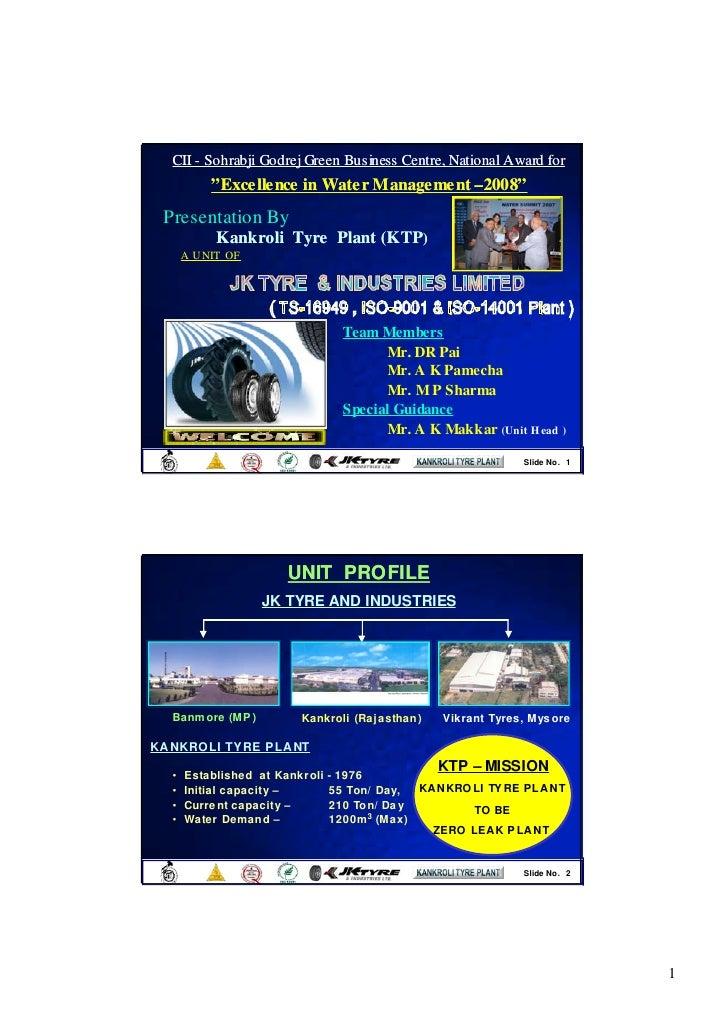 "CII - Sohrabji Godrej Green Business Centre, National Award for           "" Excellence in Water Management – 2008""        ..."