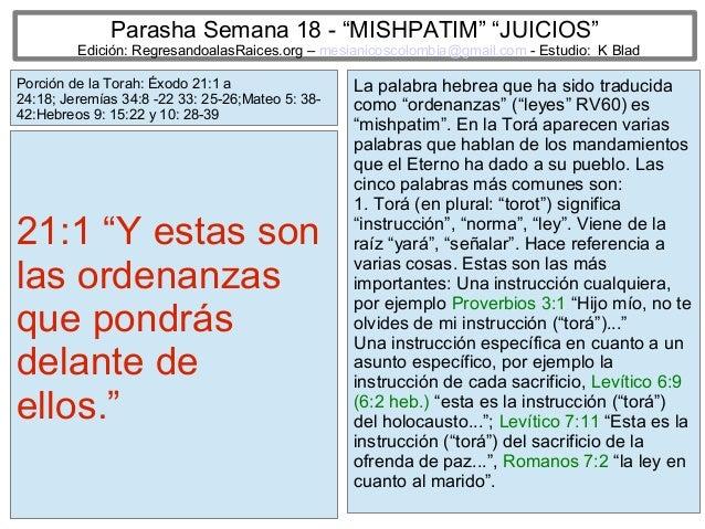 """Parasha Semana 18 - """"MISHPATIM"""" """"JUICIOS""""  Edición: RegresandoalasRaices.org – mesianicoscolombia@gmail.com - Estudio: K B..."""