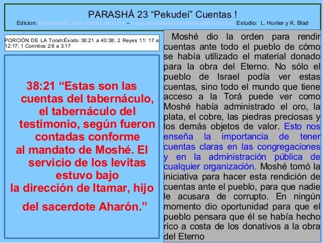 """PARASHÁ 23 """"Pekudei"""" Cuentas !  Edicion: Regresando a las Raices de la Fe – regresandoalasraicesdelafe@gmail.com Estudio: ..."""
