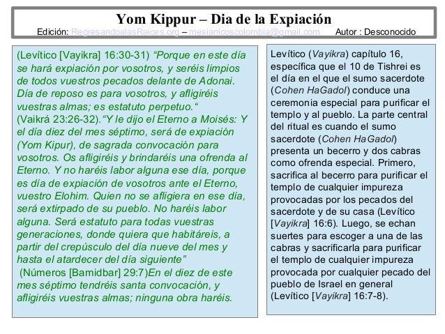Yom Kippur – Dia de la Expiación  Edición: RegresandoalasRaices.org – mesianicoscolombia@gmail.com  (Levítico [Vayikra] 16...