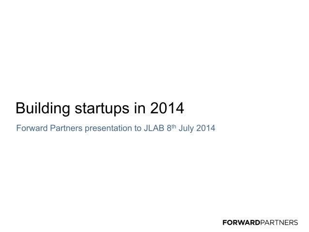 Agenda • Forward Partners – An ecommerce investment studio • Tools – Customer development – Forward Flow • Q&A