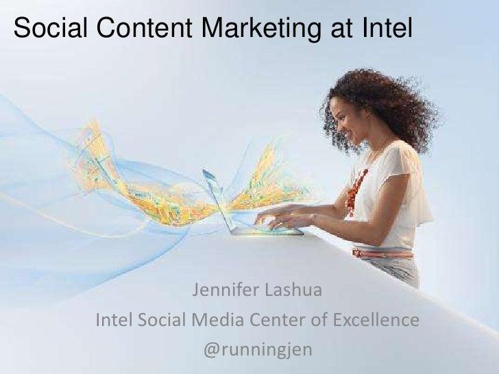 J lashua content marketing now conf 2012 intel case study_day2