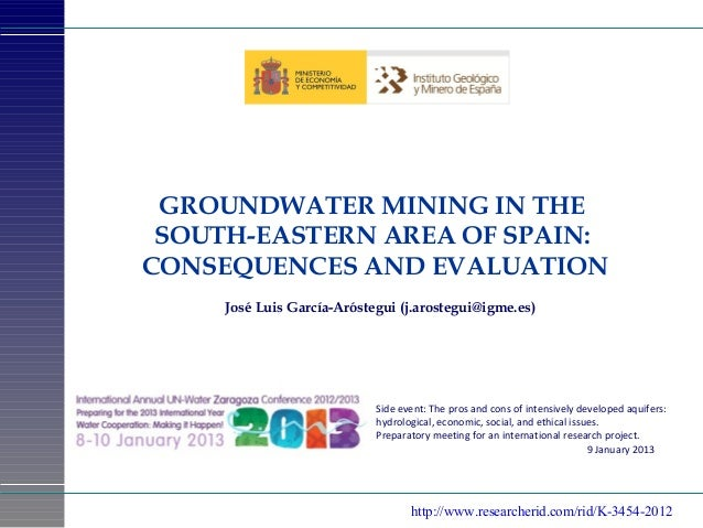 Groundwater mining in the South-Eastern area of Spain: consequences and evaluation.