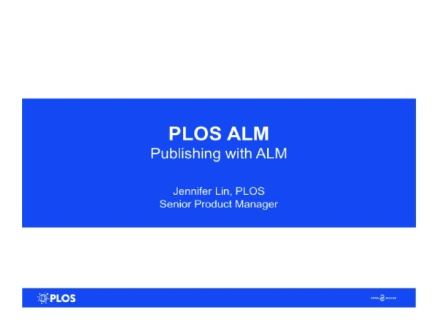 Alternative Metrics and Other TrendsThree Publishers' Perspective on Using Altmetrics: PLOS, PKP, and eLife Jennifer Lin, Senior Product Manager, PLOS