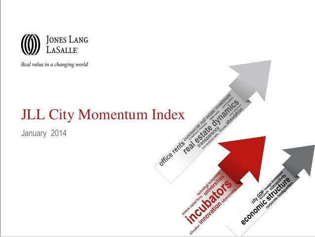 JLL City Momentum Index January 2014