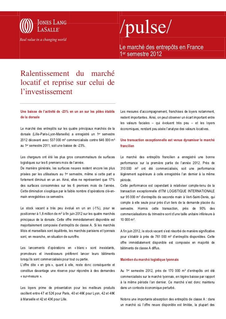 Le marché des entrepôts en France au 1er semestre 2012
