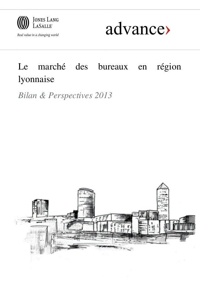 Le marché des bureaux en région lyonnaise - Bilan & Perspectives 2013