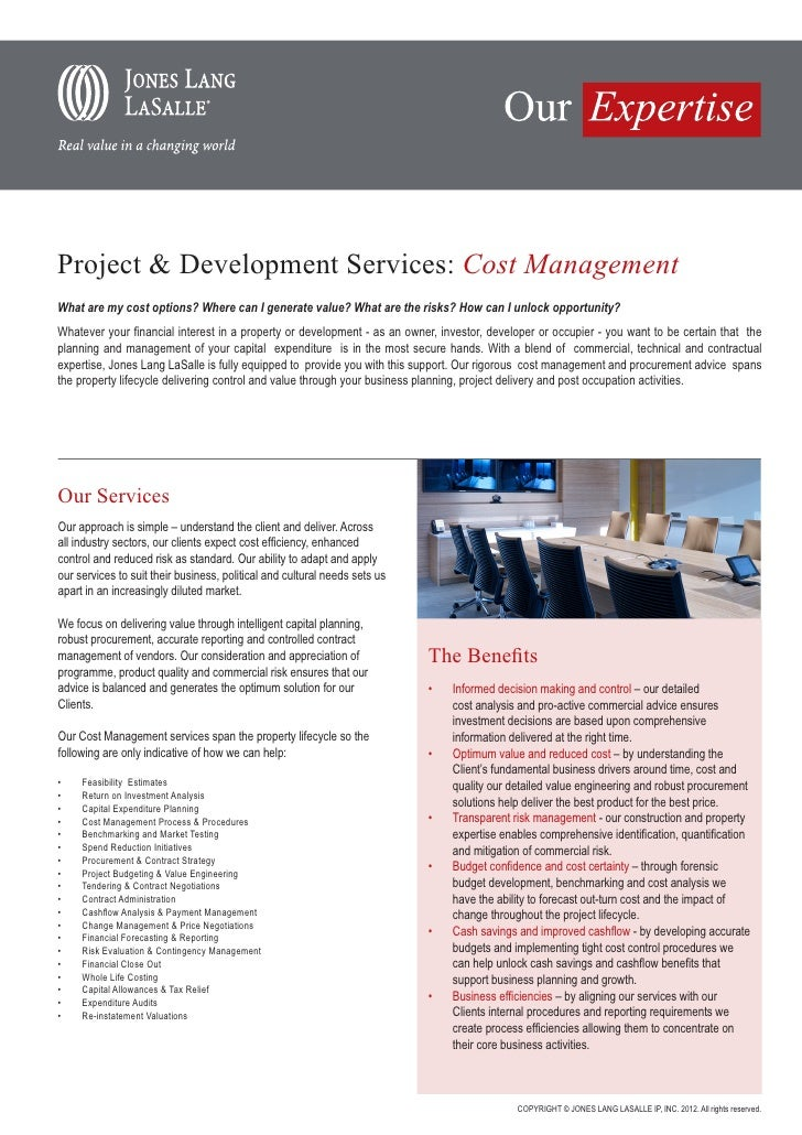 Project & Development Services: Cost ManagementWhat are my cost options? Where can I generate value? What are the risks? H...