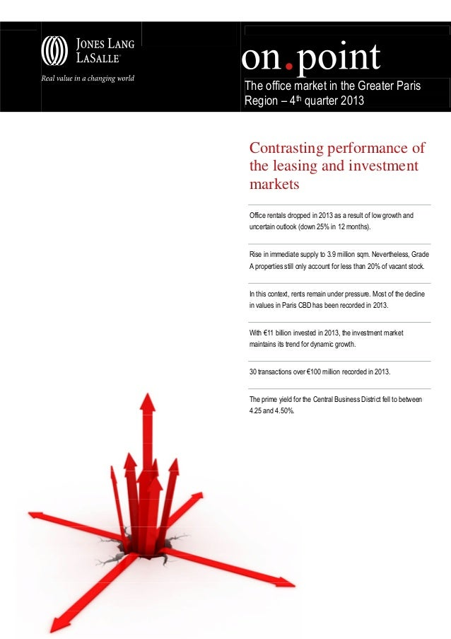 The office market in the Greater Paris Region – 4th quarter 2013  Contrasting performance of the leasing and investment ma...