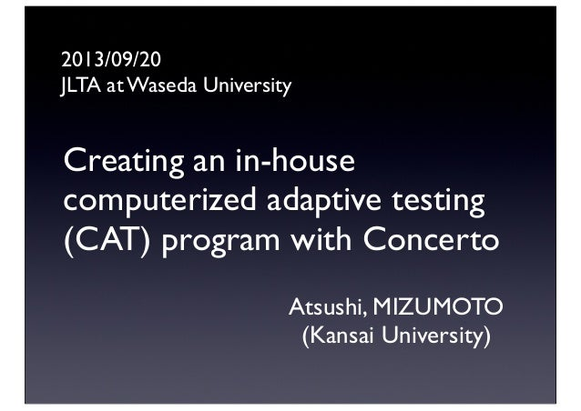 Creating an in-house computerized adaptive testing (CAT) program with Concerto