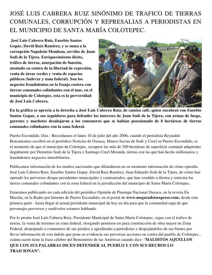 JOSÉ LUIS CABRERA RUIZ SINÓNIMO DE TRAFICO DE TIERRASCOMUNALES, CORRUPCIÓN Y REPRESALIAS A PERIODISTAS ENEL MUNICIPIO DE S...