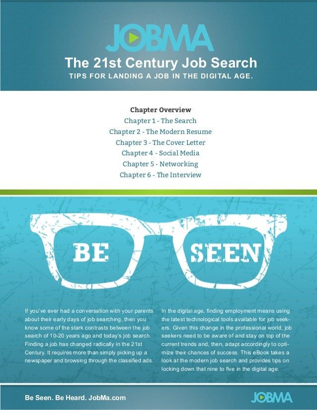 The 21st Century Job Search TIP S FOR LA N D IN G A J O B I N T HE DI G I TAL AG E .  Chapter Overview Chapter 1 - The Sea...