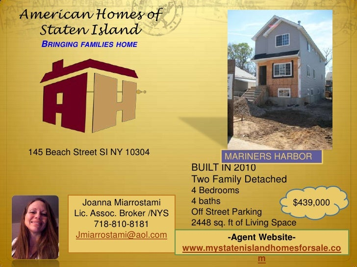 American Homes of Staten IslandBringing families home<br />145 Beach Street SI NY 10304<br />MARINERS HARBOR<br />BUILT IN...