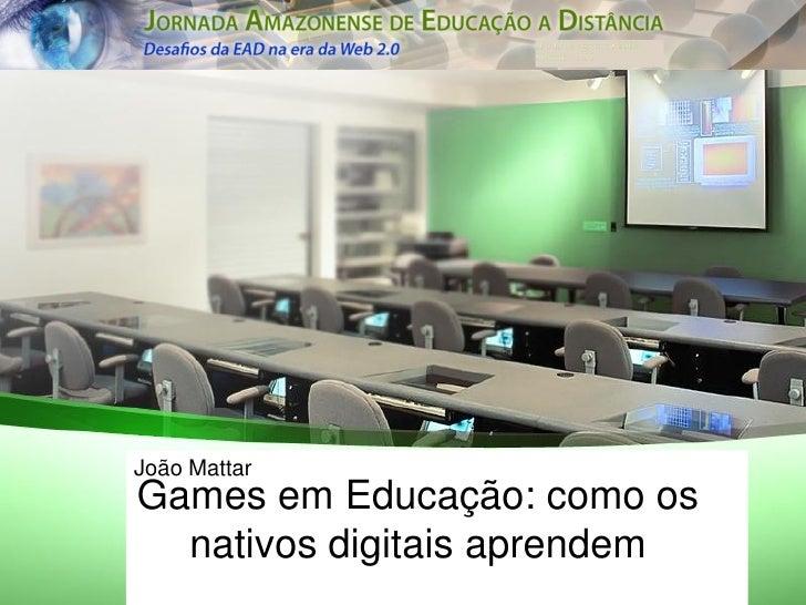 Games em Educacao _ J Mattar