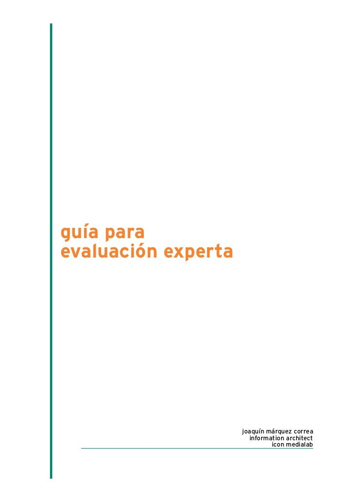 guía paraevaluación experta                     joaquín márquez correa                       information architect        ...