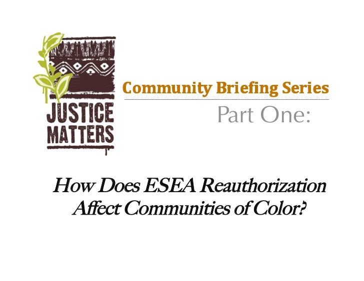 Part One:How Does ESEA Reauthorization Affect Communities of Color?