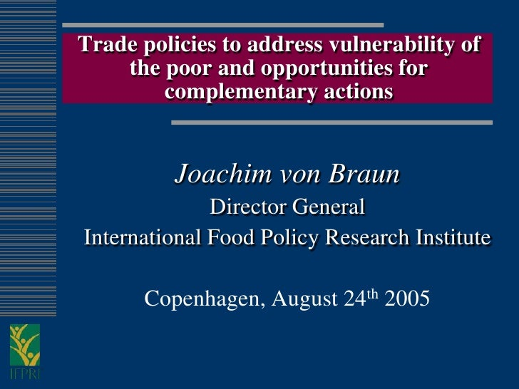Trade policies to address vulnerability of     the poor and opportunities for         complementary actions             Jo...