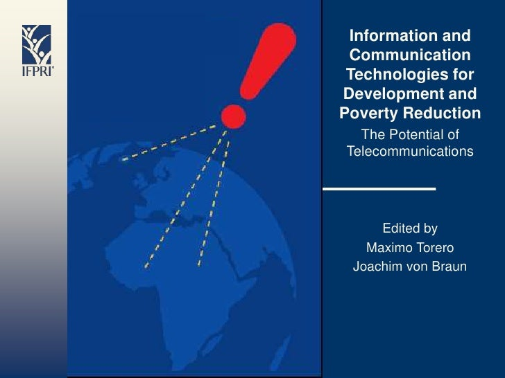 Information and  Communication  Technologies for Development and Poverty Reduction   The Potential of Telecommunications  ...