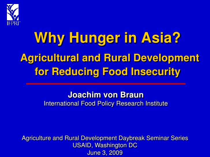 Why Hunger in Asia? Agricultural and Rural Development for Reducing Food Insecurity