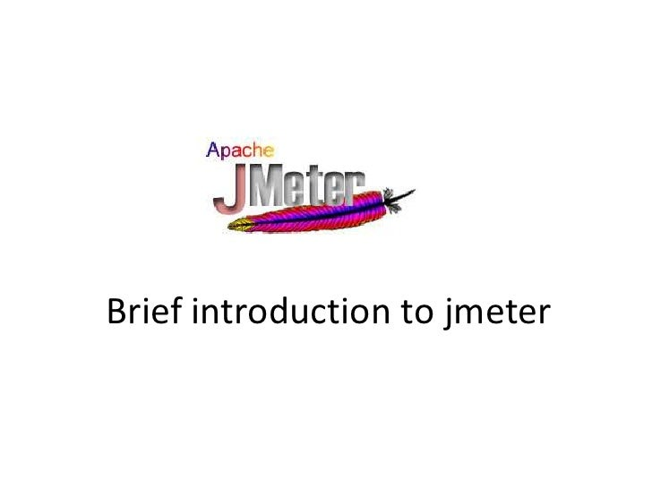 Brief introduction to jmeter<br />
