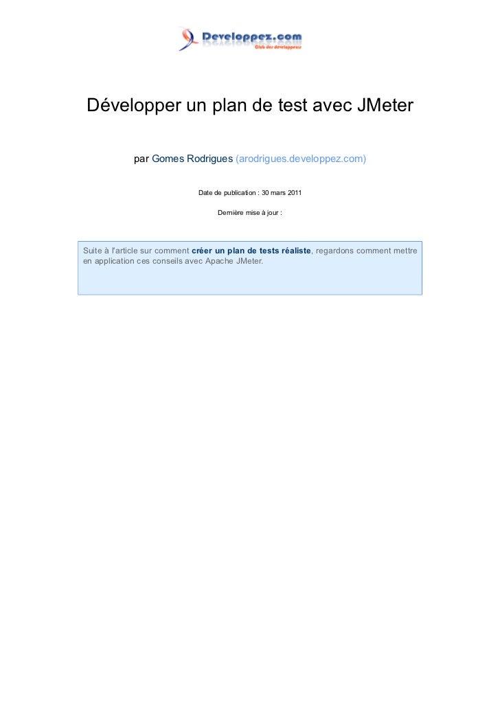Développer un plan de test avec JMeter             par Gomes Rodrigues (arodrigues.developpez.com)                        ...