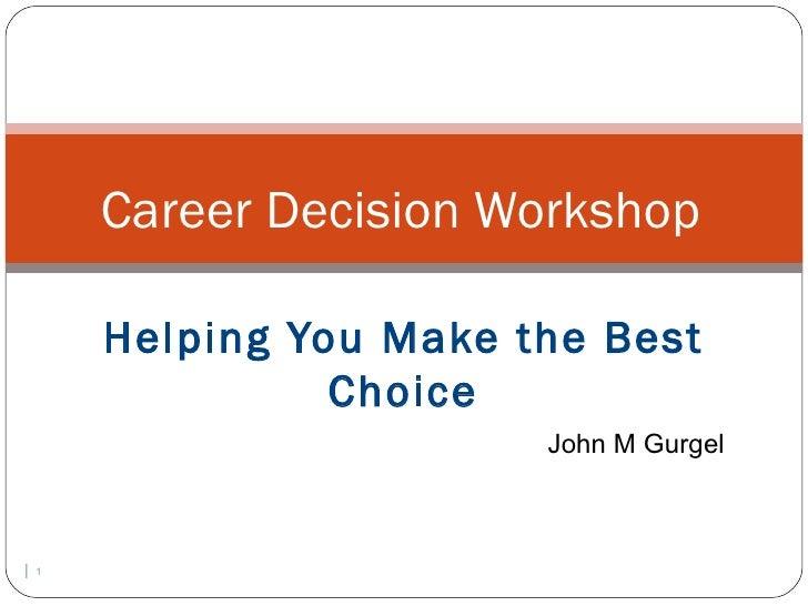 Jmg career decision workshop