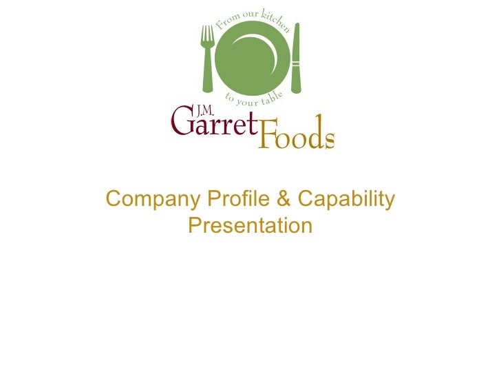 J. M. Garret Foods Company Profile