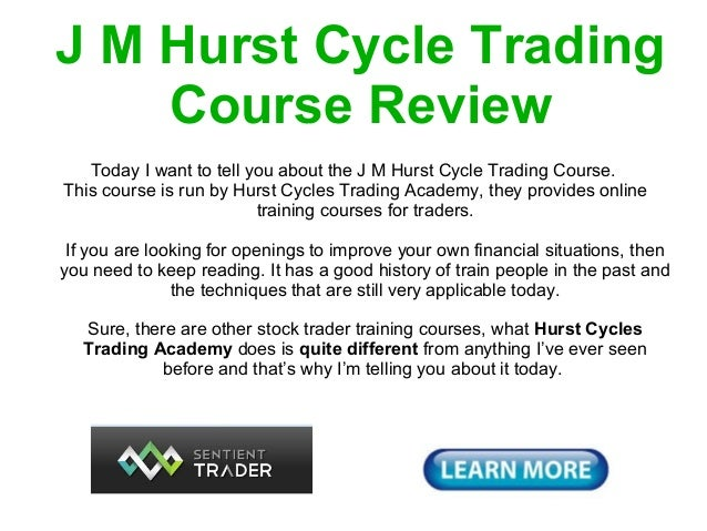 J M Hurst Cycle Trading    Course Review  J M Hurst Cycle Trading Course Review   Today I want to tell you about the J M H...