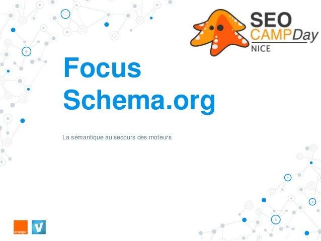 Focus Schema.org La sémantique au secours des moteurs