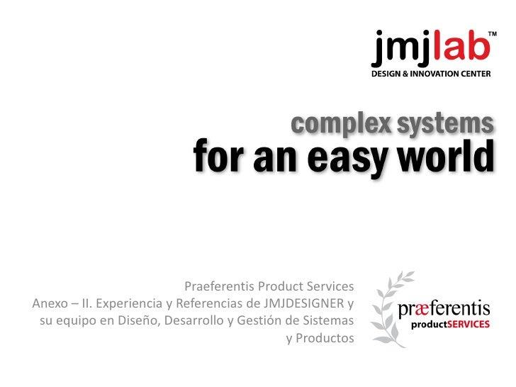 jmjdesigner, experiencias y referencias en diseño desarrollo y gestión de sistemas y productos