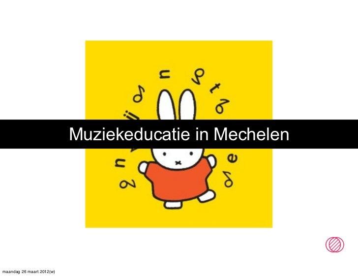 Muziekeducatie in Mechelen