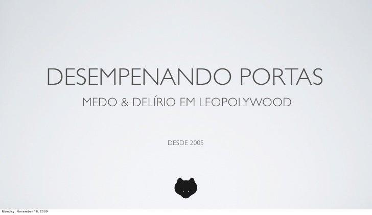 DESEMPENANDO PORTAS                             MEDO & DELÍRIO EM LEOPOLYWOOD                                          DES...