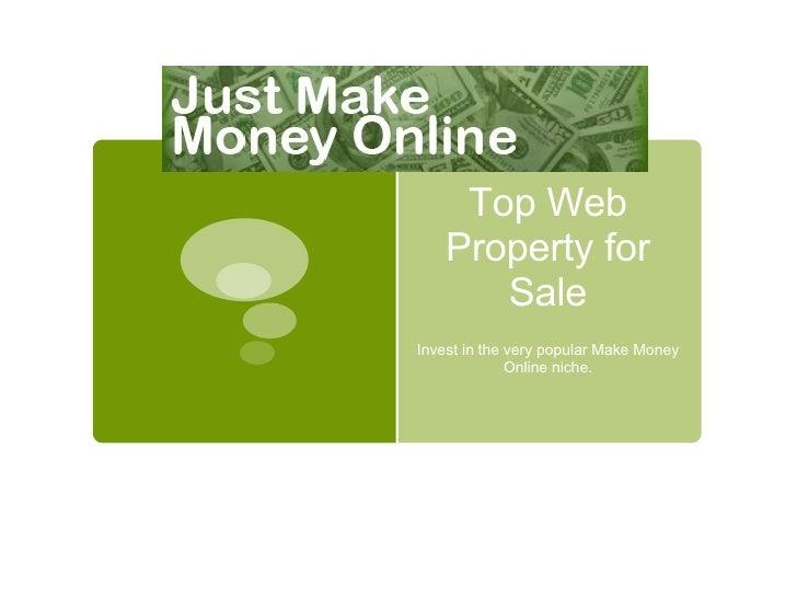 Blog for Sale: JustMakeMoneyOnline.com Info Presentation