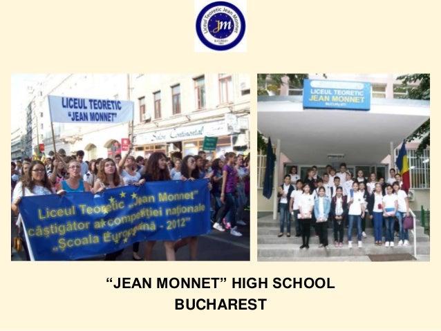 """""""JEAN MONNET"""" HIGH SCHOOL BUCHAREST"""