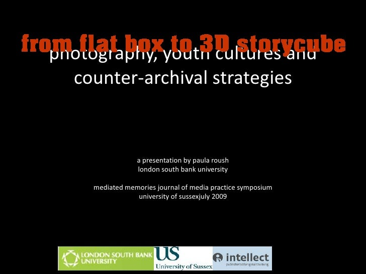 photography, youth cultures and counter-archival strategies<br />a presentation by paula roush<br />london south bank univ...