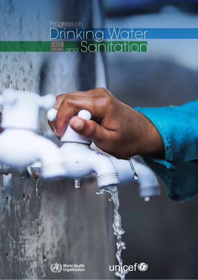 Progress on	 Drinking Water 	 and Sanitation2014 UPDATE